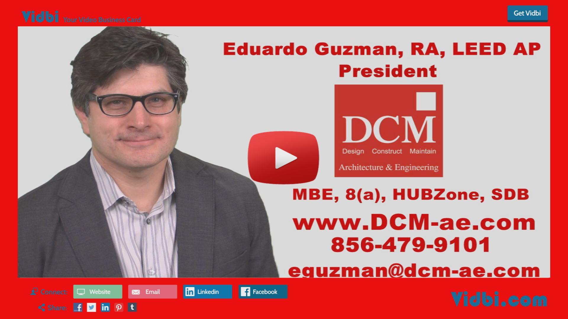 Eduardo Guzman - DCM Architecture and Engineering Vidbi