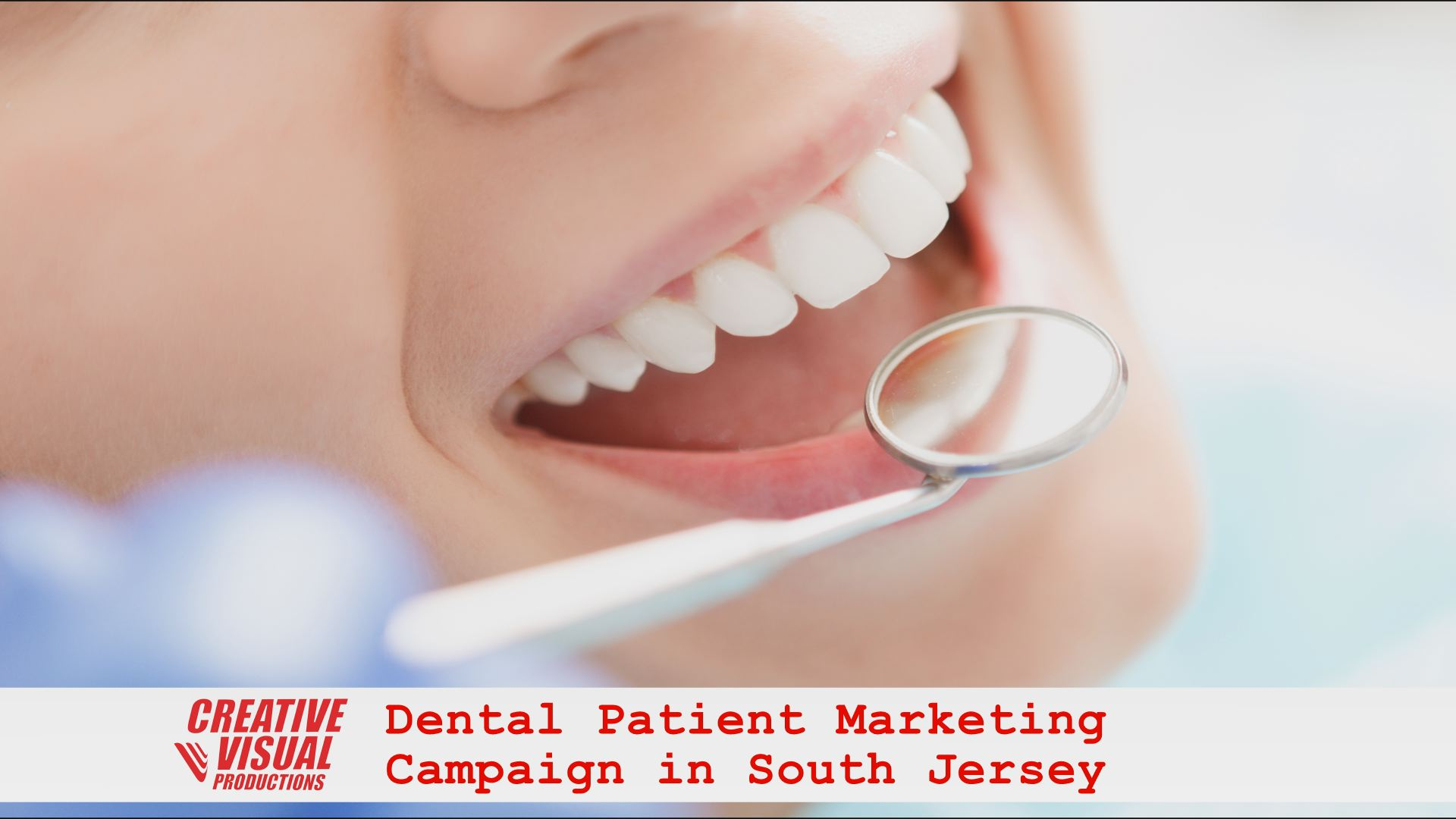 Dental Patient Marketing in South Jersey