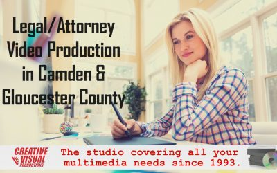 Legal/Attorney Video Production in Camden & Gloucester County, NJ